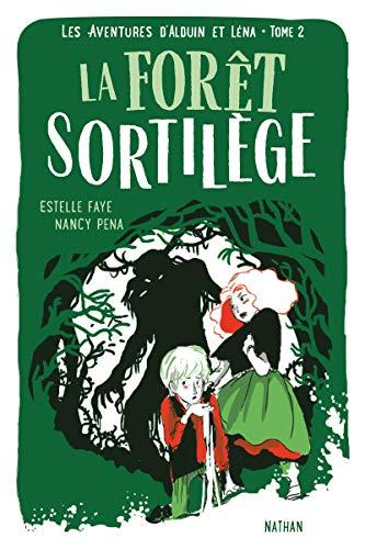 Les aventures d'Alduin et Léna, Tome 2 : La Forêt Sortilège
