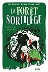 La forêt sortilège - Les aventures de Léna et Aludin - Roman aventure dès 9 ans par Faye