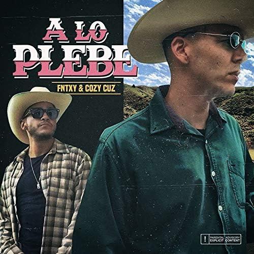 La Plebada & Cozy Cuz feat. FNTXY