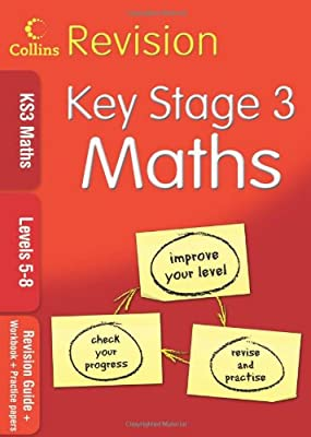 KS3 Maths L5?8: Revision Guide + Workbook + Practice Papers (Collins KS3 Revision): Levels 5-8 from Collins