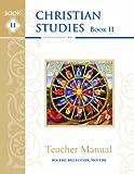 Christian Studies II, Teacher Manual