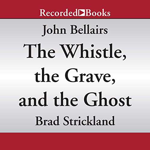 The Whistle, the Grave, and the Ghost audiobook cover art