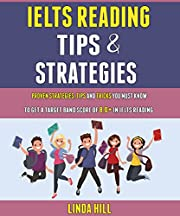 Ielts Reading Tips And Strategies: Proven Strategies, Tips And Tricks You Must Know To Get A Target Band Score Of 8.0+ In Ielts Reading.