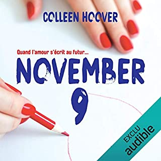 November 9                   De :                                                                                                                                 Colleen Hoover                               Lu par :                                                                                                                                 Sabrina Marchese,                                                                                        Raphaël Mathon                      Durée : 8 h et 15 min     68 notations     Global 4,8