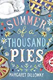 Summer of a Thousand Pies - Margaret Dilloway