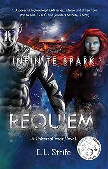 Requiem (Infinite Spark Book 2) by [E. L. Strife, Elysia Strife]