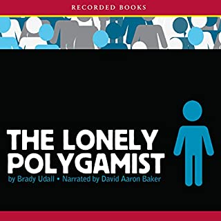 The Lonely Polygamist                   By:                                                                                                                                 Brady Udall                               Narrated by:                                                                                                                                 David Aaron Baker                      Length: 23 hrs and 10 mins     486 ratings     Overall 3.8