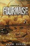 LE DERNIER BASTION T02 - FOURNAISE: Fournaise