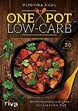 One Pot Low-Carb: Kohlenhydratarm kochen – mit nur einem Topf