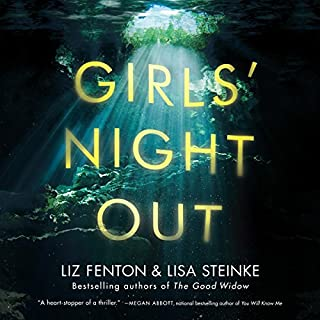 Girls' Night Out     A Novel              By:                                                                                                                                 Liz Fenton,                                                                                        Lisa Steinke                               Narrated by:                                                                                                                                 Karen Peakes                      Length: 10 hrs and 2 mins     9 ratings     Overall 3.2