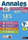 Annales ABC du BAC 2021-2022 - SES (Sciences économiques et sociales) Tle - Sujets et corrigés - Enseignement de spécialité Terminale - Epreuve finale Nouveau Bac