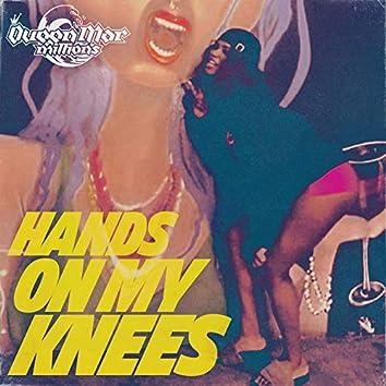 Hands On My Knees