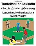 Suomi-Vietam Tunteitani on loukattu/Cảm xúc của mình bị tổn thương Lasten kaksikielinen kuvakir
