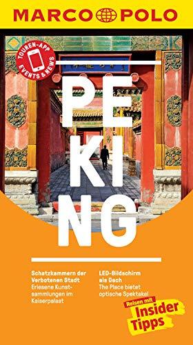 MARCO POLO Reiseführer Peking: inklusive Insider-Tipps, Touren-App, Events&News & Kartendownloads (MARCO POLO Reiseführer E-Book)