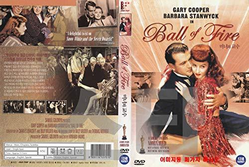 Ball of Fire...