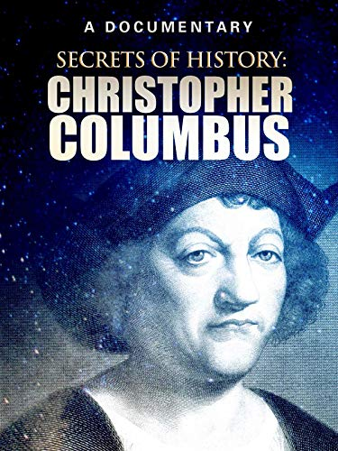 Secrets of History: Christopher Columbus