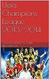 Uefa Champions League 2013/2014 (English Edition)
