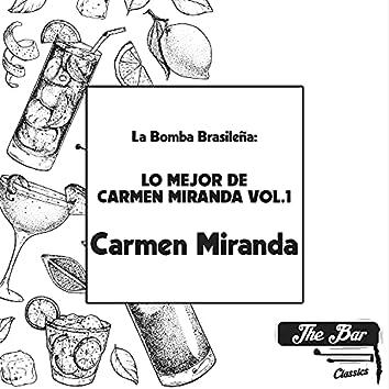 La Bomba Brasileña: Lo Mejor de Carmen Miranda Vol.1