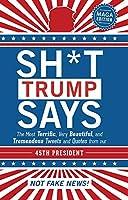 Sh*t Trump Says: Maga Edition
