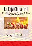 La Caja China Grill!: Volume 4 (La Caja China Cooking)