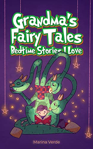 Grandma's Fairy Tales: Bedtime Stories I Love by Verde, Marina