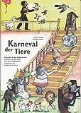 Karneval der Tiere: Materialien für die Grundschule - Frigga Schnelle