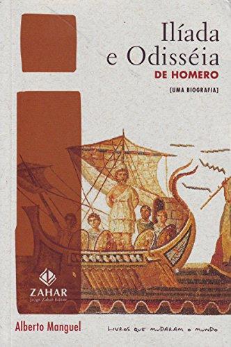 Ilíada E Odisseia De Homero. Uma Biografia. Coleção Livros Que Mudaram o Mundo