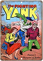 The Fighting Yank Comic 金属板ブリキ看板警告サイン注意サイン表示パネル情報サイン金属安全サイン