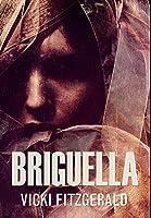 Briguella: Premium Hardcover Edition