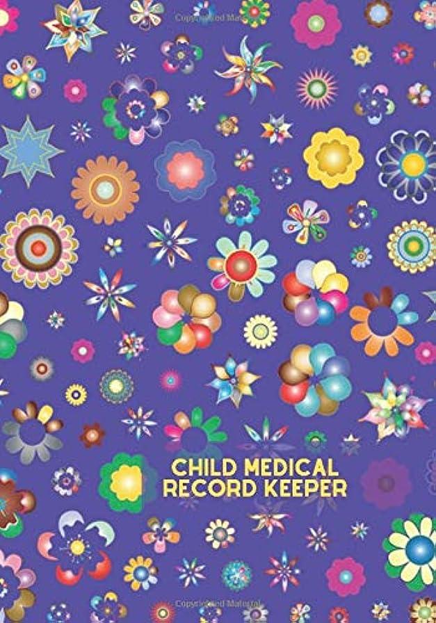 ベーカリー分泌する無駄だChild Medical Record Keeper: Child's Medical History Record Book, My Baby's Health Information Logbook, For Vaccines, Symptoms, Allergies, Illness, Growth, Medications, Family Health Records Tracker, Genetic Illnesses, Treatment History Logbook, 110 Pages