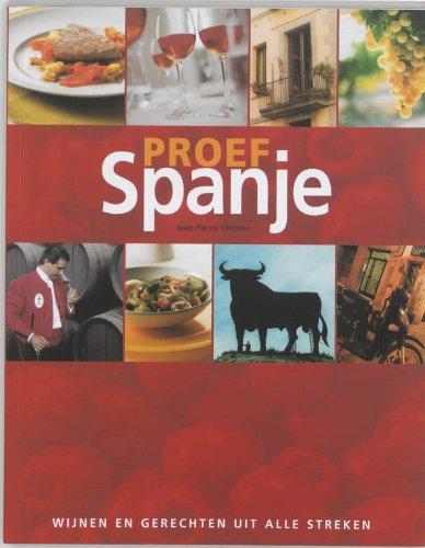 Proef Spanje: met wijnen en gerechten uit alle streken