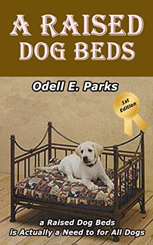 A Raised Dog Beds: A Raised Dog Bed is Actually a Need to for All Dogs