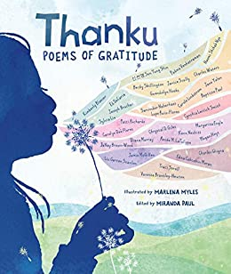 Thanku: Poems of Gratitude by [Miranda Paul, Marlena Myles]