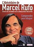 L'ABECEDAIRE DE MARCEL RUFO - COMPRENDRE POUR EDUQ