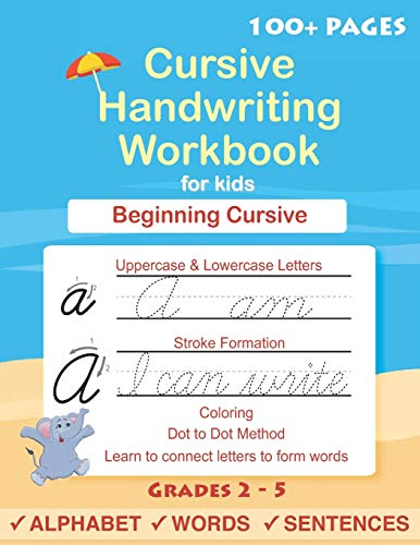 Cursive Handwriting Workbook For Kids: Cursive for beginners workbook. Cursive letter tracing book. Cursive writing practice book to learn writing in cursive (Beginning cursive handwriting workbooks)