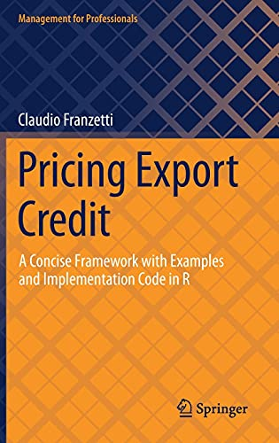 Pricing Export Credit: A Concise Framework with Examples and Implementation Code in R Front Cover