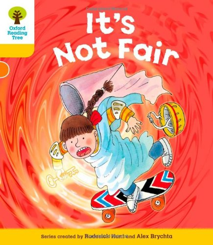 Oxford Reading Tree: Level 5: More Stories A: It's Not Fairの詳細を見る