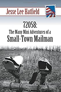 72058: The Many Mini Adventures of a Small-Town Mailman