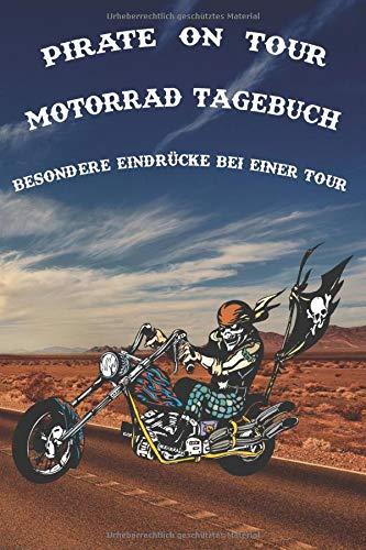 Pirate on Tour Motorrad Tagebuch