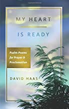 My Heart is Ready: Psalm-Poems for Prayer & Proclamation