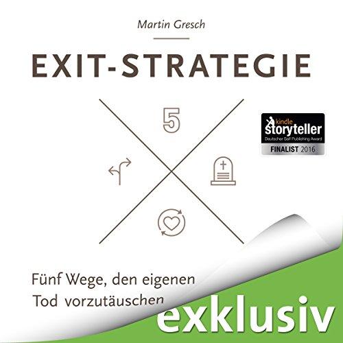 Exit-Strategie: Fünf Wege, den eigenen Tod vorzutäuschen Titelbild