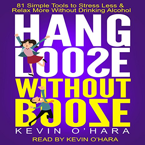 Hang Loose Without Booze audiobook cover art