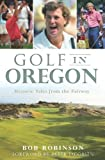 Golf in Oregon:: Historic Tales from the Fairway (Sports)