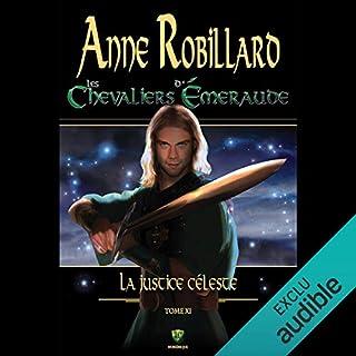La justice céleste                   Auteur(s):                                                                                                                                 Anne Robillard                               Narrateur(s):                                                                                                                                 Raymond Desmarteau                      Durée: 10 h et 33 min     3 évaluations     Au global 4,7
