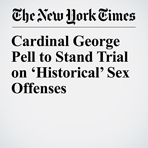 Cardinal George Pell to Stand Trial on 'Historical' Sex Offenses copertina
