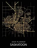 2020 Planner Saskatoon: Weekly - Dated With To Do Notes And Inspirational Quotes - Saskatoon - Canada (City Map Calendar Diary Book)