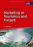 Marketing in Tourismus und Freizeit - Rainer Hartmann