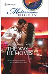 The Way He Moves (Mediterranean Nights Book 12) Kindle Edition