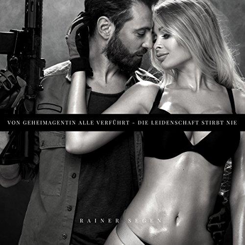 Von Geheimagentin Alle Verführt audiobook cover art