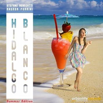 Hidalgo Blanco (Summer Edition)